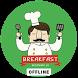 Easy Breakfast Recipes! by FaFadev