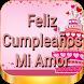 Feliz Cumpleaños Mi Amor by Yobismi