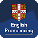 English Pronouncing Dictionary by Cambridge Learning (Cambridge University Press)