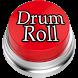Drumroll Button