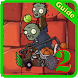 Guide Plants vs Zombies 2 by Incredible Dev.Inc