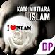 DP Kata Mutiara Islam by gambarkata