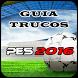 Guia pro y Trucos del PES 2016