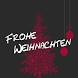 Frohe Weihnachten by RMapps World