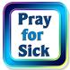 Pray for Sick