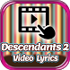All DESCENDANTS 2 Lyrics Video by Suter Labs Studio