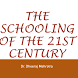 Schools of the 21st Century by Dheeraj Mehrotra