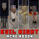 Evil Night Addon Minecraft Mod by Domino Apps