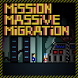 Mission Massive Migration by Iber Parodi Siri
