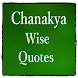 Chanakya Wise Quotes by Arvind Chand Katoch