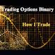 Trading Options Binary by Michael A. Adams