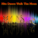 Hits Dance Walk The Moon by The Music Lyric Hot and Hits Free for mobile