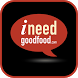 I Need Good Food by Ineetech