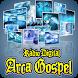 Rádio Arca Gospel by É-Host-Soluções