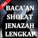 Bacaan Sholat Jenazah Lengkap by Ghanz Apps
