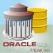 How To for Oracle SQL