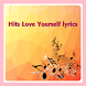 Hits Love Yourself lyrics by komingapp