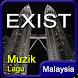 Lagu Exist Malaysia MP3