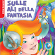 Sulle ali della fantasia by De Agostini Scuola