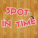 Spot in Time