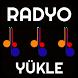 RADYO YÜKLE by MHSDROID