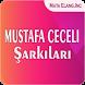 MUSTAFA CECELI Şarkıları by MATA ELANG DEV