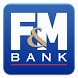 F&M MobilePlus! by F&M Bank Marketing