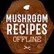 Mushroom Recipes Offline by CookRecipesOfflineLtd