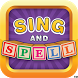 Sing & Spell Learning Letters by Children's Media Studio, LLC