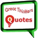 Great Thinkers Quotes by AppPassage