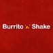 Burrito 'N' Shake