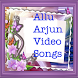 ALLU ARJUN VIDEO SONGS by Love Of India