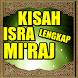 kisah isra mi'raj by 1001 Hadist Shahih
