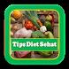Tips Diet Sehat Yang Sudah Terbukti by Sofandroid