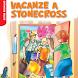 Vacanze a Stonecross by De Agostini Scuola