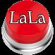 LaLa Button