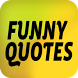 Funny Quotes by Flower Apps