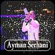 Aymane Serhani. ايمن سرحاني . HAYAT 2018 by app nevo