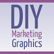 DIY Graphics Magazine by DIY Marketing Graphics Magazine