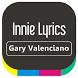 Gary Valenciano - Innie Lyrics by ISRUS APP