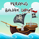 Perang Bajak Laut by Ultraviolet Developers