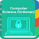 Computer Science Dictionary