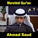 Murottal Ahmad Saud (Offline) by sangdroid