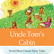 Uncle Tom's Cabin by AppStory & Waterbear Soft