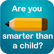 Are you smarter than a child? by Algi Studios