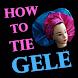 How to Tie Gele Video - Ankara Gele Head Tie Steps