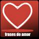 Frases de Amor Gratis by dankeDEV