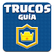 Guia Trucos para Clash Royale by Guias, Trucos, Quiz, Trivial, Frases, Imagenes