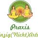 Praxis Einzig Nicht Artig by Peter Linsel