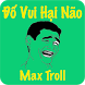 Troll Max - Do Vui Hai Nao by Thien Long Bat Bo VNG